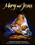 Mary and Jesus, Chris Noel, 1492950092