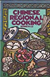 Chinese Regional Cooking, Kenneth H. Lo, 0394738705