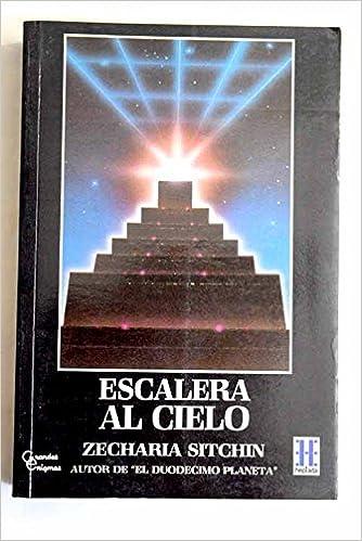 Escalera al cielo: Amazon.es: Zecharia Sitchin: Libros