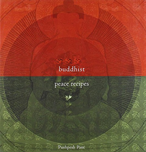 Buddhist Peace Recipes (Roli Books)