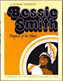 img - for Bessie Smith: Empress of the Blues by Chris Albertson (1975-06-23) book / textbook / text book