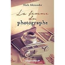 La femme du photographe (French Edition)