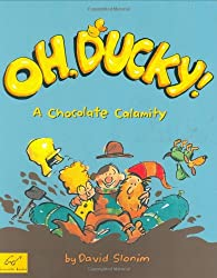 Oh Ducky!: A Chocolate Calamity
