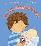 Soy un hermano mayor (Spanish Edition)