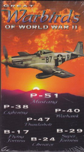 (Great Warbirds of World War II: P-51 Mustang, P-38 Lightning, P-40 Warhawk, P-47 Thunderbolt, B-a7 Flying Fortress, B-24 Liberator, & B-29 Super Fortress)