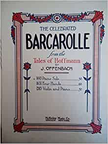 The celebrated barcarolle from the tales of hoffmann piano for Ui offenbach