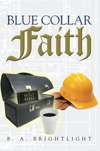 Blue Collar Faith pdf