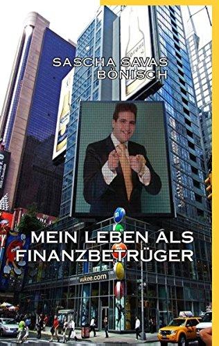 Download Mein Leben ALS Finanzbetruger (German Edition) ebook
