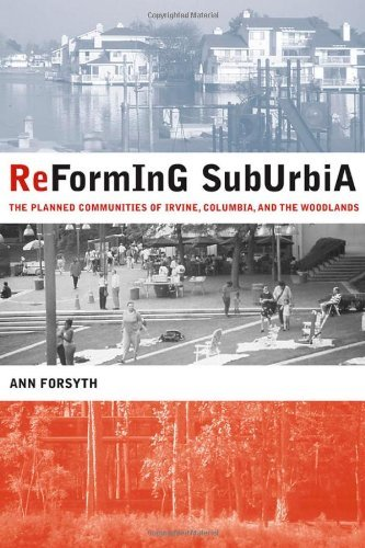 Reforming Suburbia: The Planned Communities of Irvine, Columbia, and The Woodlands by Ann Forsyth - Shopping Mall Irvine