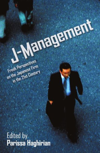 J-Management: Fresh Perspectives on the Japanese Firm in the 21st Century