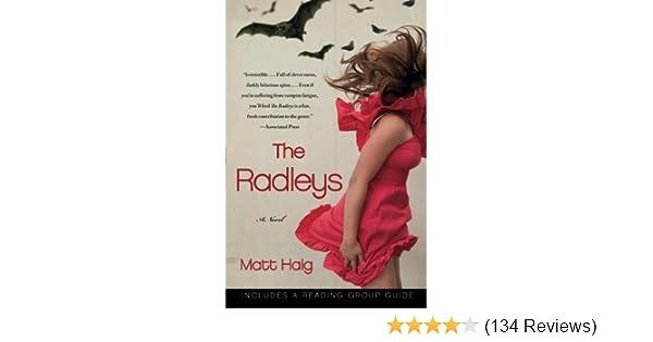 The Radleys A Novel Matt Haig 9781451610338 Amazon Books
