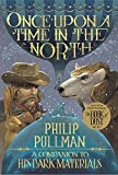 Once Upon a Time in the North: His Dark Materials (His Dark Materials (Paperback))