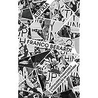 Asfixia: capitalismo financeiro e a insurreição da linguagem