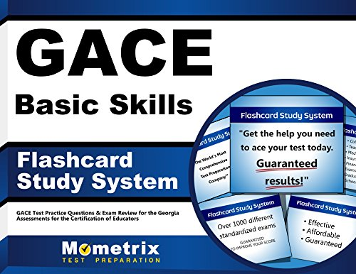 GACE Basic Skills Flashcard Study System: GACE Test Practice Questions & Exam Review for the Georgia Assessments for the Certification of Educators (Cards)