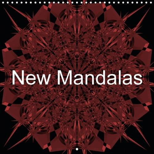 New Mandalas 2016: My latest digital images with improved technology and rich colours. (Calvendo Art) ebook