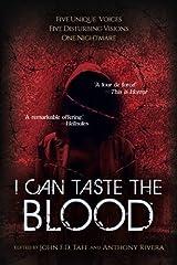 I Can Taste the Blood Paperback