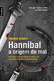 capa de Hannibal. A Origem do Mal