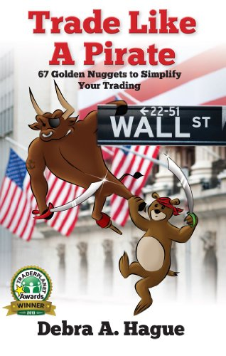 Download Trade Like a Pirate: 67 Golden Nuggets To Simplify Your Trading Pdf