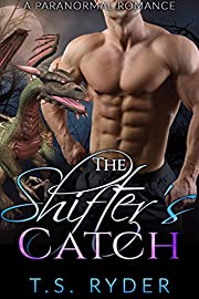 The Shifter's Catch