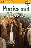 DK Readers L0: Ponies and Horses (DK Readers Pre-Level 1)
