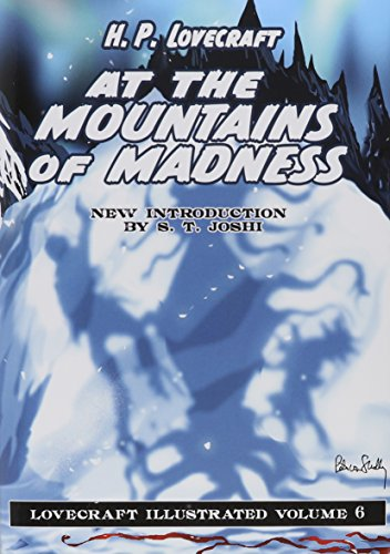 Lovecraft Illustrated Volume 6 - At The Mountains of Madness