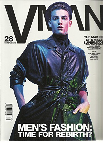 VMAN 28, MEN'S FASHION: TIME FOR REBIRTH ? WINTER, 2012 /2013 ( THE MAKING OF - Mens 2012 Fashion