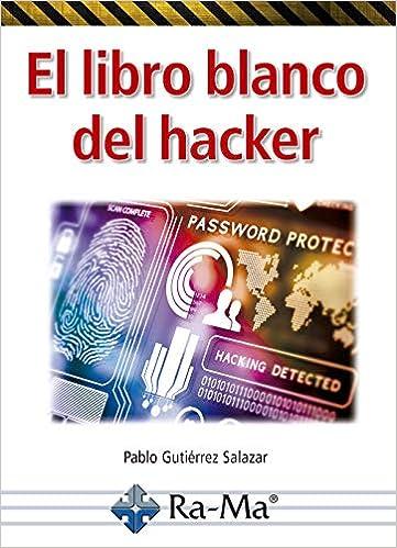 Télécharger livre El libro blanco del HACKER pdf gratuit