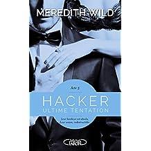 Hacker - Tome 5: Ultime tentation