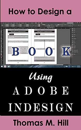 how to design a book using adobe indesign design a book for