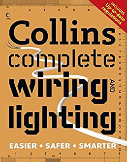 collins complete wiring and lighting albert jackson 9780007364572 rh amazon com A Light Switch Wiring Emergency Lighting Wiring Diagram