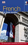 Hugo In Three Months: French: Your Essential Guide to Understanding and Speaking French (Hugo in 3 Months)