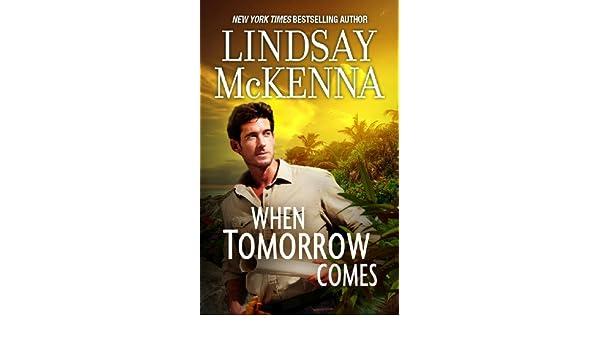 When Tomorrow Comes EBook Lindsay McKenna Amazonca Kindle Store
