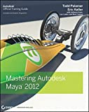 img - for Mastering Autodesk Maya 2012 book / textbook / text book