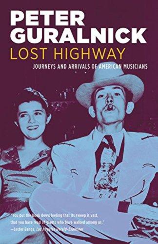 Lost Highway: Journeys and Arrivals of American Musicians [Peter Guralnick] (Tapa Blanda)