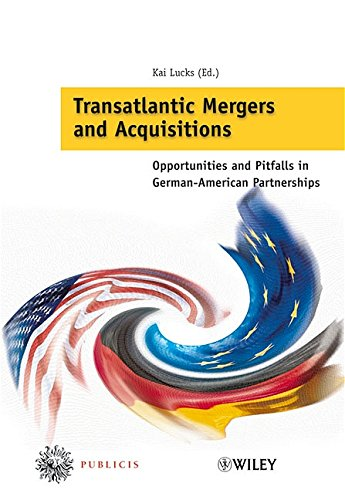 Transatlantic Mergers And Acquisitions  Opportunities And Pitfalls In German American Partnerships