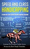 Best Speed Classes - Speed and Class Handicapping Review