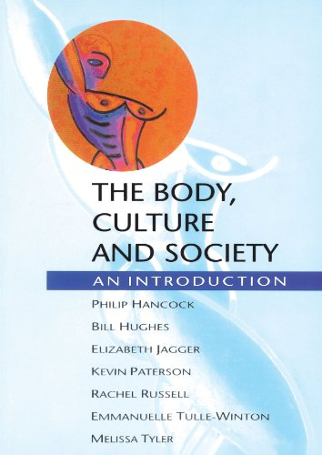 Body Culture and Society: An Introduction