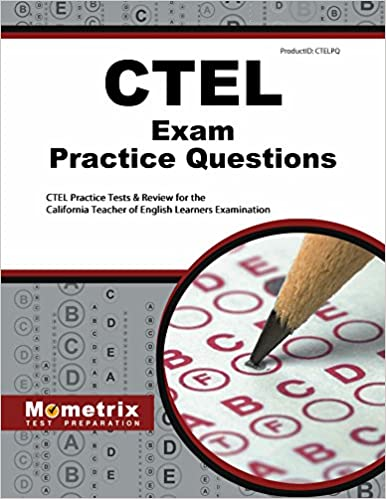 Buy Ctel Exam Practice Questions: Ctel Practice Tests and Review for