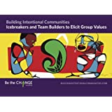 Icebreakers and Team Builders to Elicit Group Values