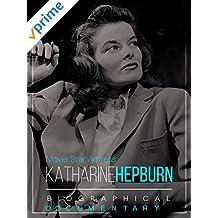 Movie Star Actress Katharine Hepburn Biographical Documentary