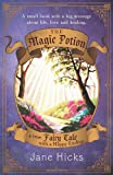 The Magic Potion, Jane Hicks, 145255952X