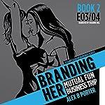 Branding Her 2: Mutual Fun & Business Trip  | Alex B. Porter