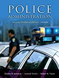 img - for Police Administration: Structures, Processes, and Behavior (7th Edition) book / textbook / text book