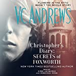 Christopher's Diary: Secrets of Foxworth | V.C. Andrews