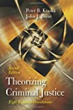 Theorizing Criminal Justice 2nd Edition