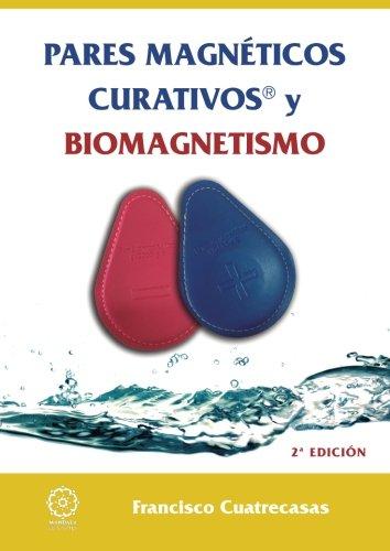 Pares magnéticos y Biomagnetismo 2a.edicion (Spanish Edition)