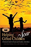 Books : Helping Gifted Children Soar: A Practical Guide for Parents and Teachers