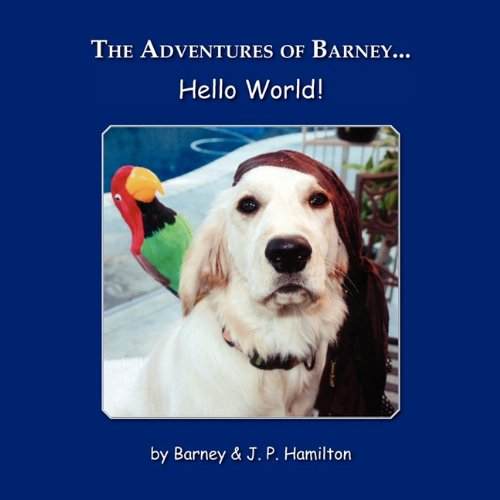 Read Online The Adventures of Barney... Hello World! pdf