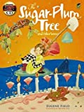 Download The Sugar-Plum Tree and Other Verses: Includes a Read-and-Listen CD (Dover Read and Listen) in PDF ePUB Free Online