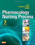 Pharmacology and the Nursing Process, 7e (Lilley, Pharmacology and the Nursing Process) - Standalone book